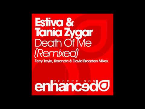 Estiva & Tania Zygar - Death Of Me (Ferry Tayle Remix)