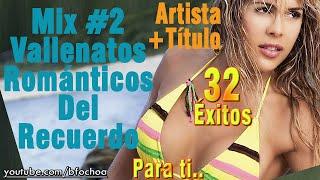 getlinkyoutube.com-Mix - Vallenatos Románticos del Recuerdo 2/2