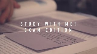 Study with Me! (Exam Edition)