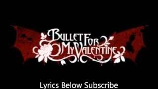 Bullet for my Valentine - Alone Lyrics HD