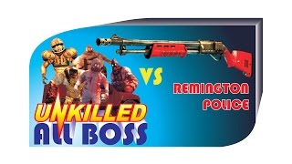 getlinkyoutube.com-Unkilled Android Gameplay All Boss Vs Remington Police VIP Weapon