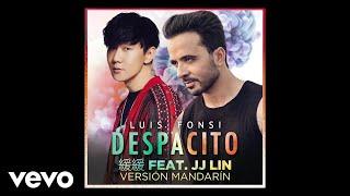 Luis Fonsi   Despacito 緩緩 (Mandarin Version/ Audio) Ft. JJ Lin