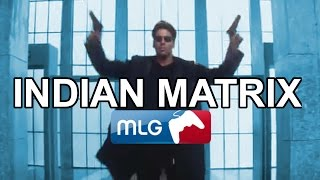 getlinkyoutube.com-Indian_Matrix.mlg
