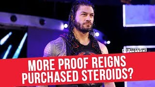 More Proof Roman Reigns Purchased Steroids?