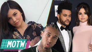 Tyga FORCES Kylie Jenner To Take DNA Test! Selena Gomez FIRES SHOTS At The Weeknd! | MOTW