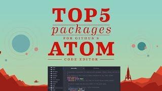 getlinkyoutube.com-Top 5 Packages: Atom Code Editor
