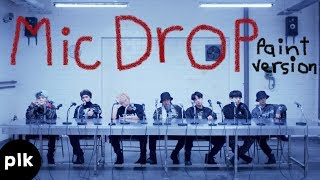 BTS   Mic Drop (Paint Version)