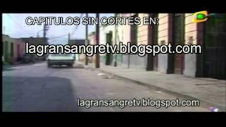 getlinkyoutube.com-La Gran Sangre - 1era Temporada  - Capitulo 14