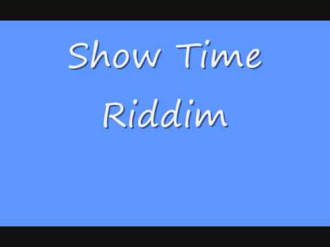 Showtime Riddim -DmXq3gRkeNg