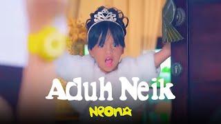 getlinkyoutube.com-Neona - Aduh Neik | Official Video Clip