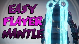 Easy Way to Get Your Flayer Mantle! | De The Taken King