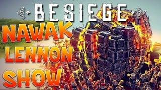 Nawak Lennon Show : Besiege - Ep.2
