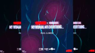 getlinkyoutube.com-Patoranking - My Woman My Everything ft. Wande Coal (OFFICIAL AUDIO 2015)