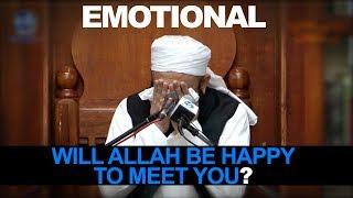 getlinkyoutube.com-[ENG] Will Allah be happy to meet you? [Emotional] Maulana Tariq Jameel