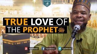 getlinkyoutube.com-True Love of the Prophet ﷺ - Abu Usamah