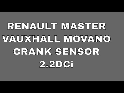 Renault Master Vauxhall Movano 2.2DCi Crank Sensor Location and How to replace it