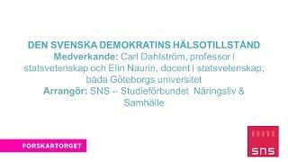 Forskartorget 2017 - Den svenska demokratins hälsotillstånd