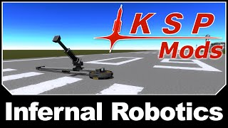 KSP Mods - Infernal Robotics