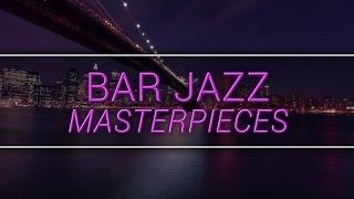 getlinkyoutube.com-New York Jazz Lounge - Bar Jazz Masterpieces