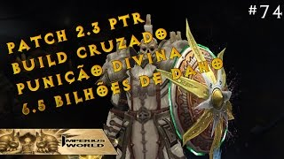 getlinkyoutube.com-DIABLO 3 REAPER OF SOULS #74 - BUILD PUNIÇÃO DIVINA 6.5B DE DANO - CRUZADO