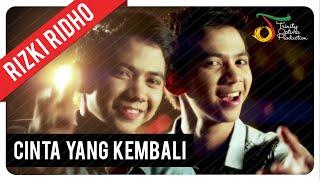 getlinkyoutube.com-RizkiRidho - Cinta Yang Kembali   Official Video Clip