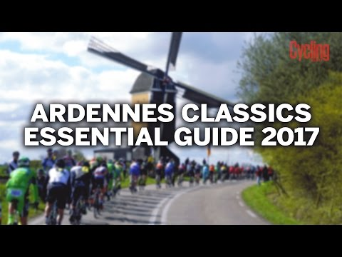 Ardennes Classics 2017: Essential Guide | Cycling Weekly