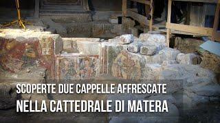 Matera. Le prime immagini delle Cappelle scoperte nella Cattedrale di Matera