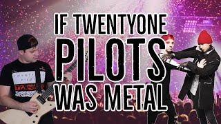 getlinkyoutube.com-If twenty one pilots was metal |-/