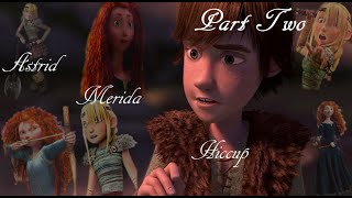 getlinkyoutube.com-♥Astrid-Hiccup-Merida♥ ~Part 2~ If today was your last day