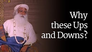 getlinkyoutube.com-Why these Ups and Downs? Sadhguru
