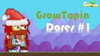 GrowTopia | Dares EP.1
