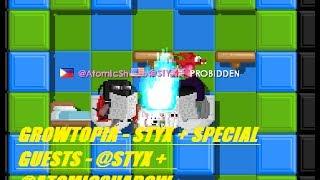 getlinkyoutube.com-Growtopia - STYX + Special Guests - @STYX + @AtomicShadow