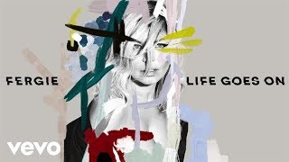 LIFE GOES ON - FERGIE  karaoke version ( no vocal ) lyric instrumental
