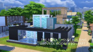 getlinkyoutube.com-The Sims 4 - House Building - Watvilla Modern SQ - Part 2