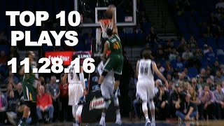 getlinkyoutube.com-Top 10 NBA Plays: 11.28.16