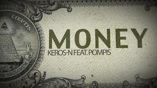 Keros-N - Money (ft. Pompis)