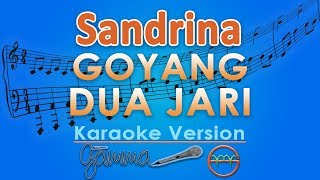 Sandrina   Goyang Dua Jari KOPLO (Karaoke Lirik Tanpa Vokal) By GMusic