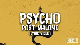 Post Malone - Psycho ft. Ty Dolla $ign (Lyric Video)