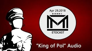 King of Pol - Metocast - 4/29/18