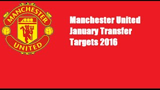 getlinkyoutube.com-Manchester United January Transfer Targets 2016