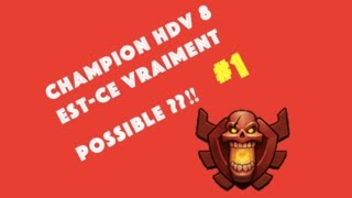 getlinkyoutube.com-CHAMPION HDV 8 - EST CE VRAIMENT POSSIBLE ??? #1
