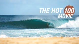SURFER - 2012 Hot 100 Movie