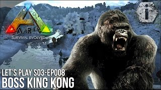getlinkyoutube.com-BOSS : KING KONG ! - Ark Survival Evolved FR [LP008-S3]