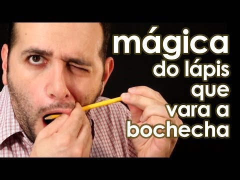 Assustador: mágica do lápis que vara o rosto (com revelação!)
