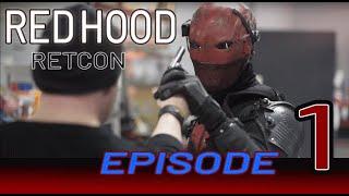getlinkyoutube.com-Red Hood: Retcon Series Episode 1 [Home Again]