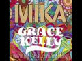 Mika-Grace kelly(Bimbo Jones Radio Remix)