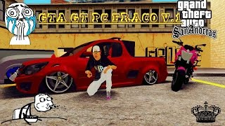 getlinkyoutube.com-GTA - SA GT PC FRACO V1 Trailer - Download (2016)