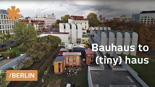 Bauhaus to tiny