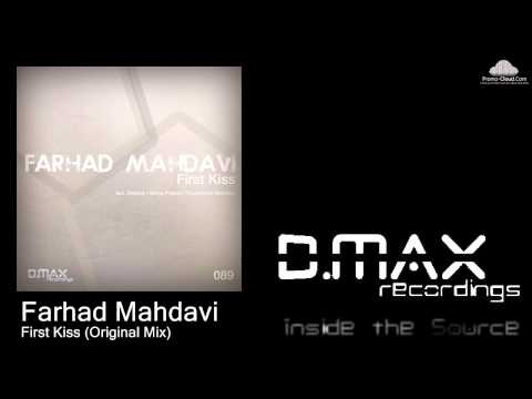 Farhad Mahdavi - First Kiss (Original Mix)