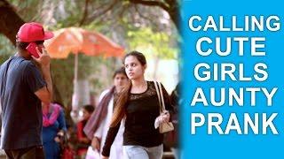 getlinkyoutube.com-Calling Cute Girls 'AUNTY' Prank | Pranks in India | Trouble Seekers
